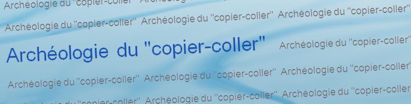 Archéologie Du Copier Coller Blog Archive Luniversité