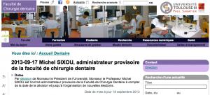 17 sept 2013, Michel Sixou désigné administrateur provisoire de la Faculté de Chirurgie dentaire par Bertrand Monthubert, Président de Toulouse 3.