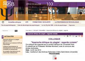 """""""Ce colloque est organisé par le comité d'éthique de l'université Paris 8, présidé par le Professeur Michèle Montreuil, avec le concours des écoles doctorales."""""""