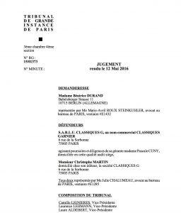 Jugement du 12 mai 2016 à la suite d'une plainte au civil pour contrefaçon de Béatrice Durand (Freien Universität Berlin) contre Christophe Martin (Université Paris 4 - Sorbonne).